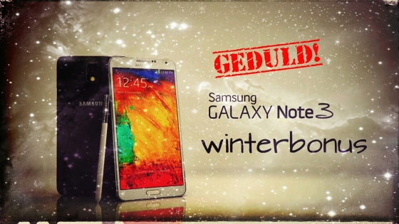 Samsung_Galaxy_Note3_Winterbonus_Geduld